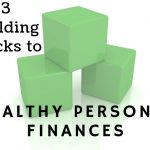 Susan Wilklow's Three Building Blocks To Healthy Personal Finances