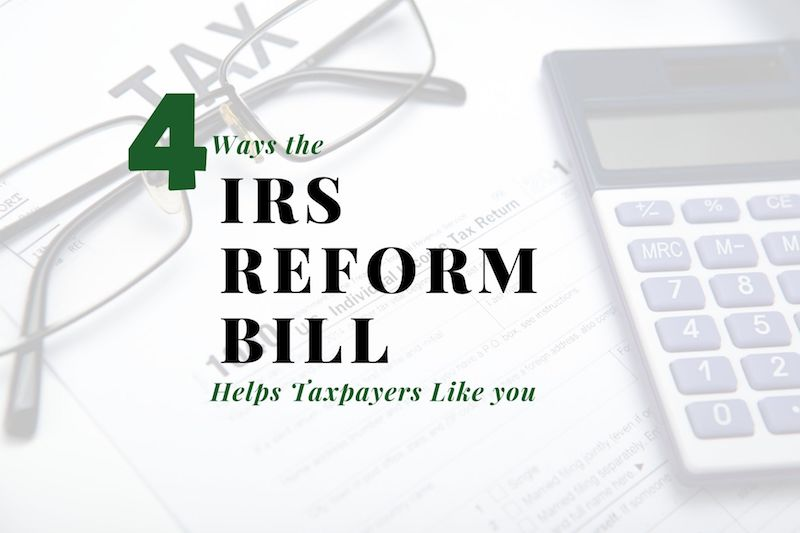 Four Ways the IRS Reform Bill Helps Colorado Springs Taxpayers Like You (and Me)