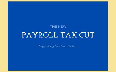 Truth and Fiction About the Trump Payroll Tax Cuts For Colorado Springs Taxpayers